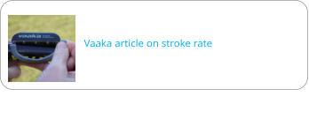 Vaaka article on stroke rate